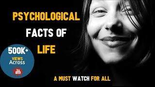 PSYCHOLOGICAL FACTS OF LIFE