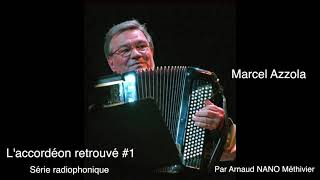 L'accordéon retrouvé - Marcel Azzola