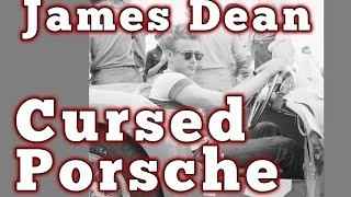 James Dean and the Cursed Porsche