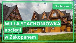 Willa Stachoniówka - noclegi Zakopane