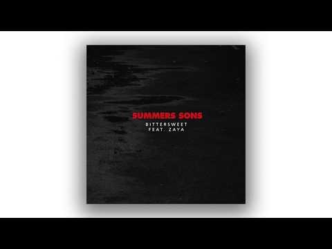 Summers Sons - Bittersweet (feat. Zaya)