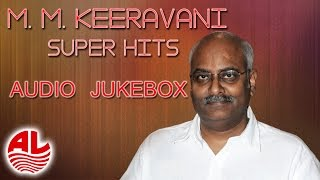 M.M.Keeravani ||  All Time Telugu Hits Jukebox ||