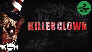 Killer Clown Full Movie English 2015 Horror