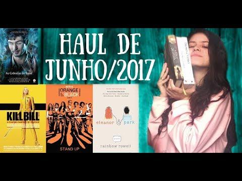 LIDOS E ASSISTIDOS DO MÊS | Haul do Mês: Junho de 2017