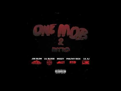 Joe Blow, Lil Blood, Mozzy, Philthy Rich, Lil AJ - One Mob 2 (p. Chaval Beats)