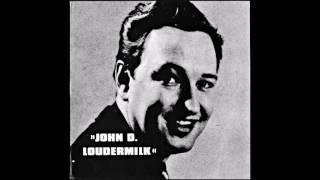 John D.  Loudermilk -   It's Gotta Be You