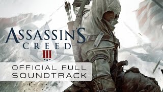 Assassin's Creed 3 (Full Official Soundtrack) - Lorne Balfe