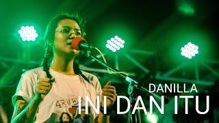 DANILLA   INI DAN ITU [LIVE LAWFEST 2019]