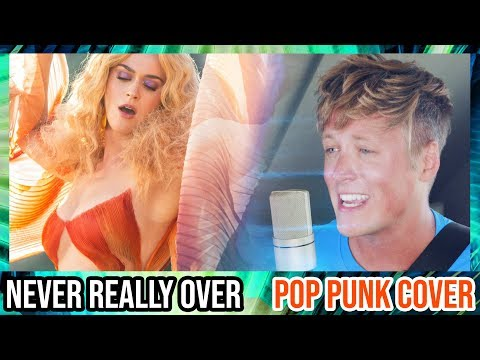 """Never Really Over"" by Katy Perry (POP PUNK COVER)"