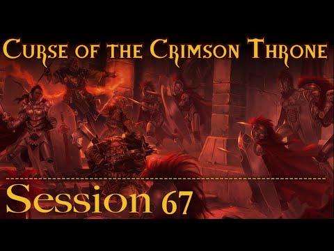Curse of the Crimson Throne Session 67