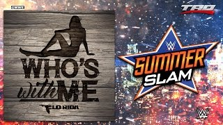 WWE: SummerSlam 2016 - 'Who's With Me' - 1st Official Theme Song