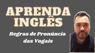 """🚨SOS INGLÊS🚨 REGRAS DE PRONÚNCIA DAS VOGAIS - A Com Som De """"EI"""""""