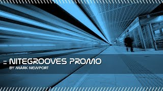 Deep House, Tech House, Progressive House Mix | nitegrooves Promo 2018