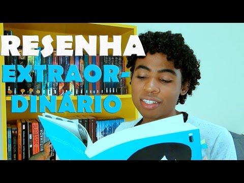RESENHA - EXTRAORDIN�RIO | Estante Amarela