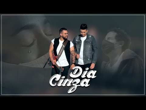 Dia Cinza – Netto e Elton Junior