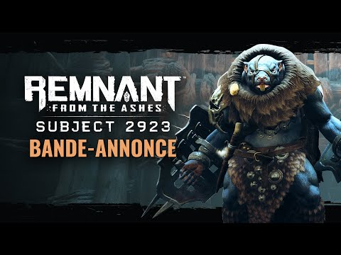 Annonce DLC Subject 2923 de Remnant : From the Ashes