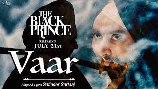 Vaar (The Black Prince)  Satinder Sartaaj