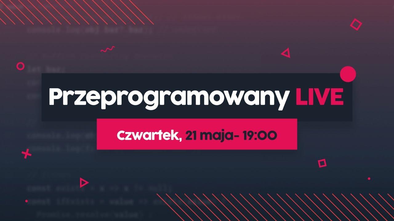 Zdrowe nawyki programisty - PRZEPROGRAMOWANY LIVE #4 cover image