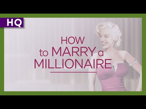How to Marry a Millionaire Movie Trailer