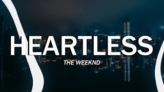 The Weeknd   Heartless (Clean   Lyrics)