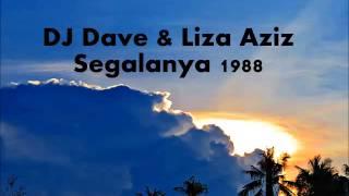 DJ Dave & Liza Aziz - Segalanya 1988