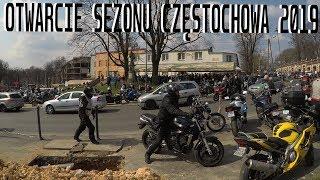 OTWARCIE SEZONU MOTOCYKLOWEGO CZĘSTOCHOWA 07.04.2019