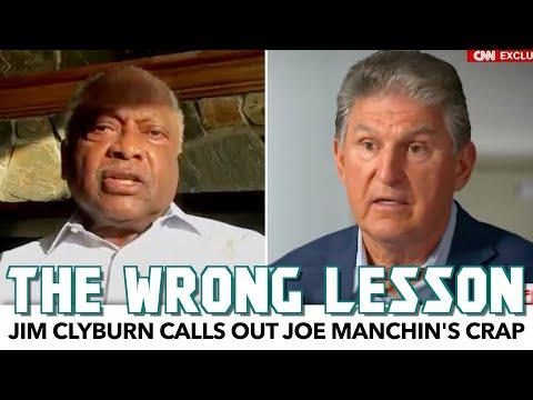 Jim Clyburn Calls Out Joe Manchin's Crap