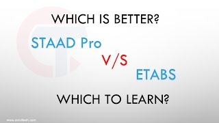 Staad Pro Vs. Etabs, which software to learn in 2020 | eciviltech