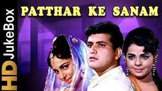 Patthar Ke Sanam (1967) | Mp3 Songs Jukebox | Manoj Kumar, Waheeda Rehman, Mumtaz