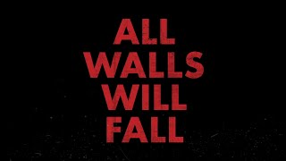 Video All Walls Will Fall (Lyric Video)