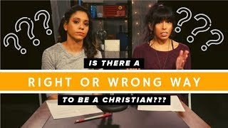 Is There a Right or Wrong Way to be a Christian?