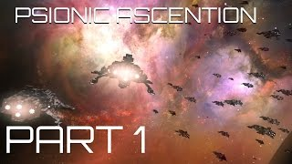 Psionic Ascension - Part 1 - Reach for the Stars