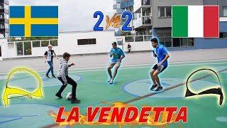 Italiani VS Svedesi • La VENDETTA - 2 vs 2 a CALCIO!