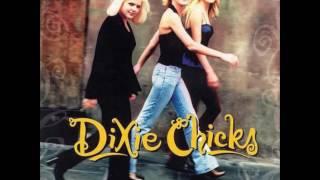 Dixie Chicks  -  You Were Mine