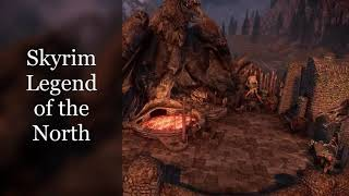 Skyrim Legend of the North