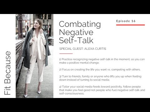 Fit Because – Ep16 – Combating Negative Self-Talk with Alexa Curtis, Founder MINT, Life Unfiltered