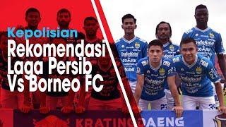 Laga Babak 8 Besar Piala Indonesia antara Persib Vs Borneo FC Diundur, Kepolisian Beri Rekomendasi