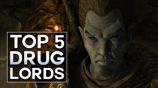 Skyrim - Top 5 Drug Lords