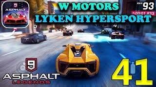Asphalt 9 Legends - W MOTORS LYKAN HYPERSPORT Gameplay ( iOS / Android )