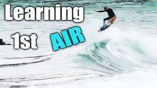 Surfing - Steps To Learning A Basic Air - PT 1 of 4