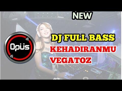 DJ FULL BASS KEHADIRANMU VAGETOZ REMIX TERBARU 2019