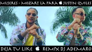 Temazo  2018 - Mujeres - Mozart La Para_justin Quiles & Dj Ademaro