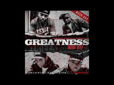 Mobb Deep-Greatness (Unreleased)