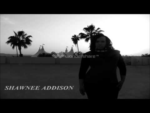 shawnee addison-what you gotta say