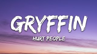 Gryffin   Hurt People (Lyrics) Ft. Aloe Blacc