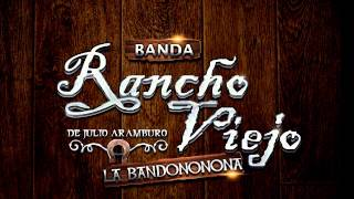 Perra Mal Agradecida - Banda Rancho Viejo