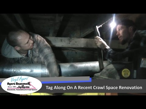 Tag Along On A Crawl Space Renovation