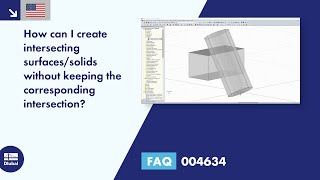 FAQ 004634 | How can I create intersecting surfaces/solids without keeping the corresponding intersection?
