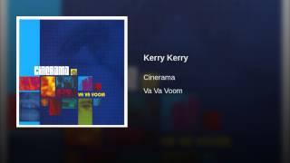 Kerry Kerry