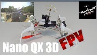 Blade Nano QX 3D   FPV Set Up and Flight